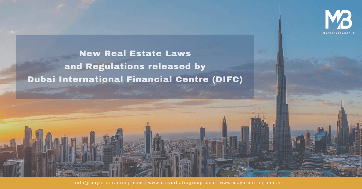 New Real Estate Laws and Regulations - DIFC